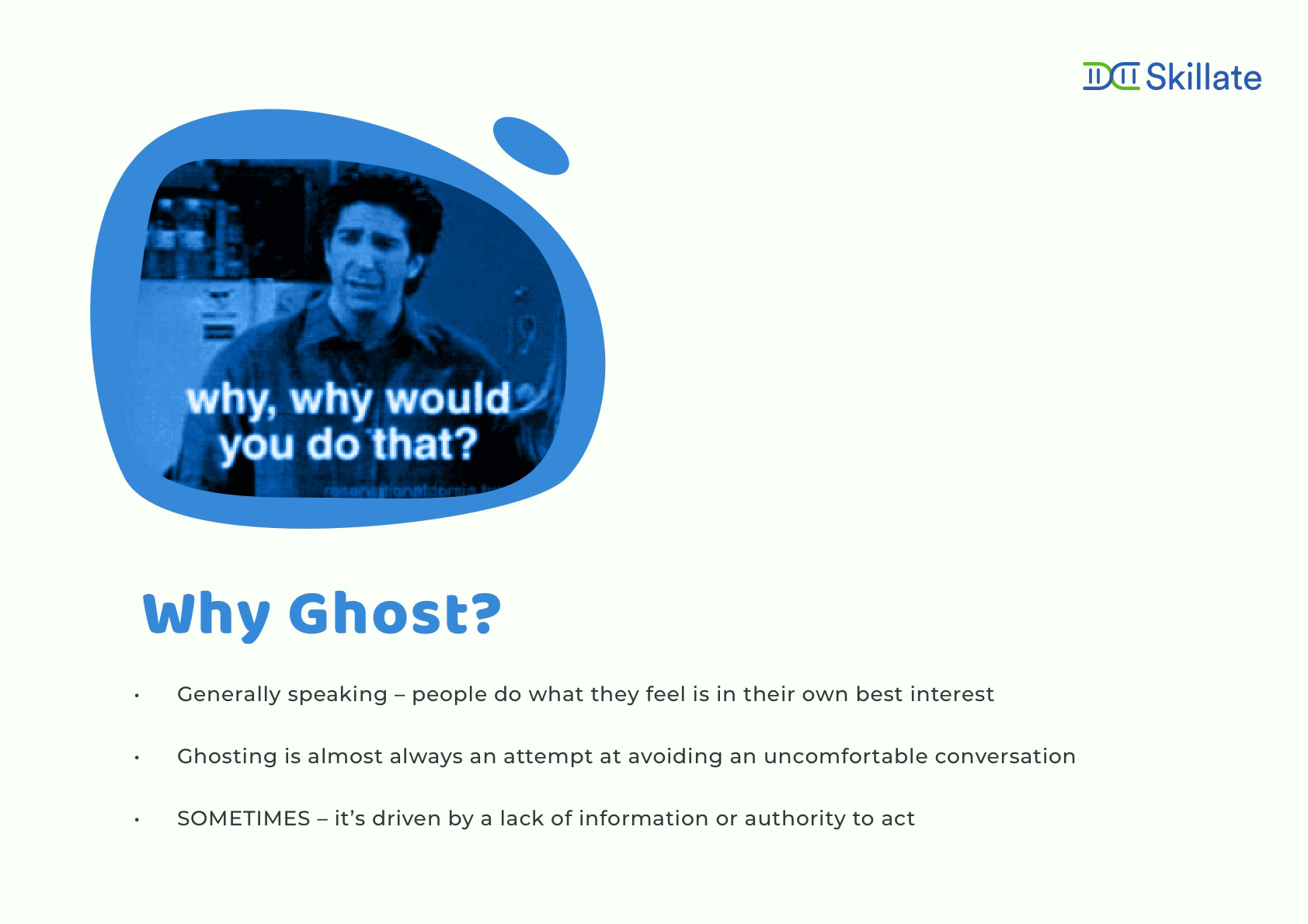 Why do people ghost?
